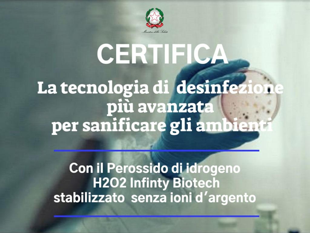 Ministero della salute: certifica la nostra tecnologia di disinfezione!